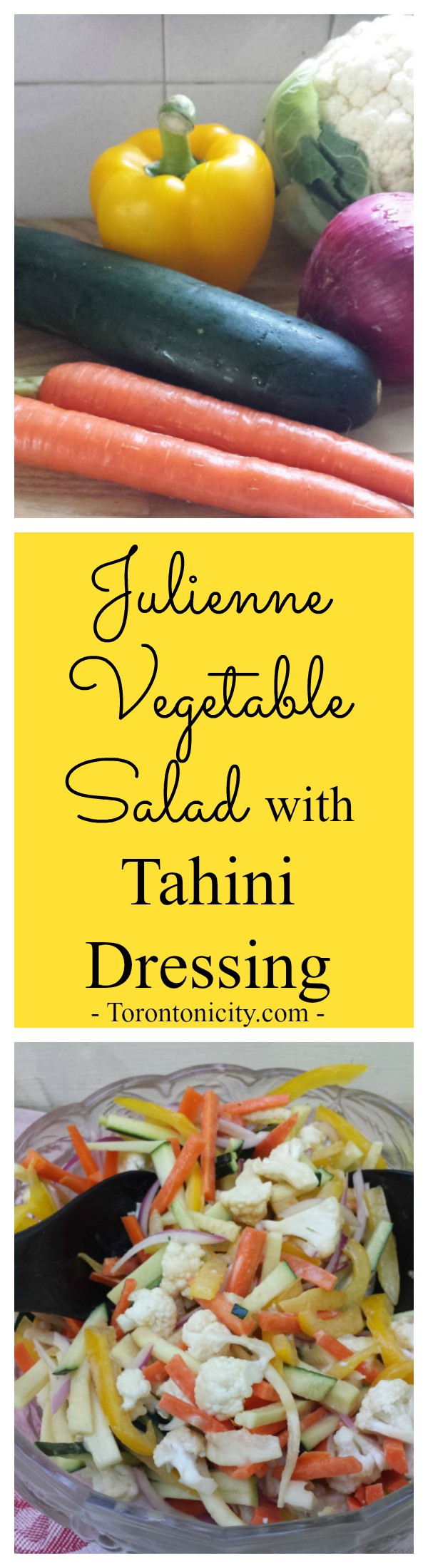 Julienne Vegetable Salad with Tahini Dressing