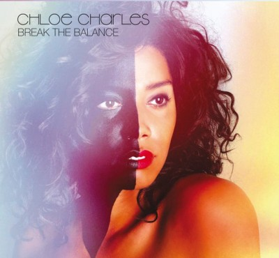 Break The Balance CD by Chloe Charles