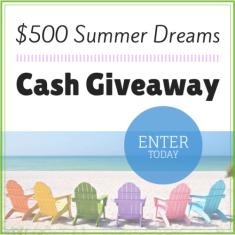 Summer Dreams $500 Cash Giveaway