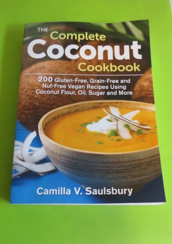 The Complete Coconut Cookbook