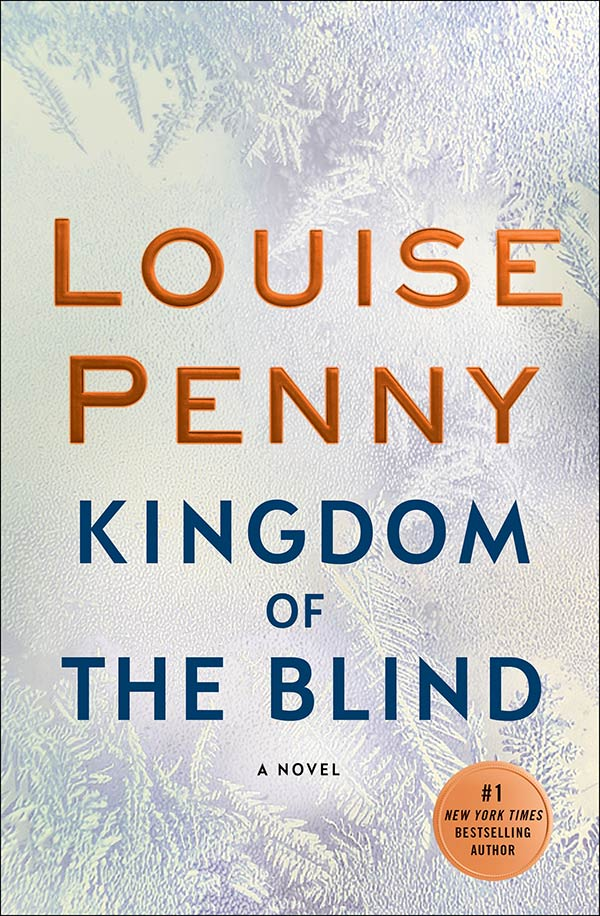 Kingdom of the Blind by Louise Penny is on my reading list for winter 2020.