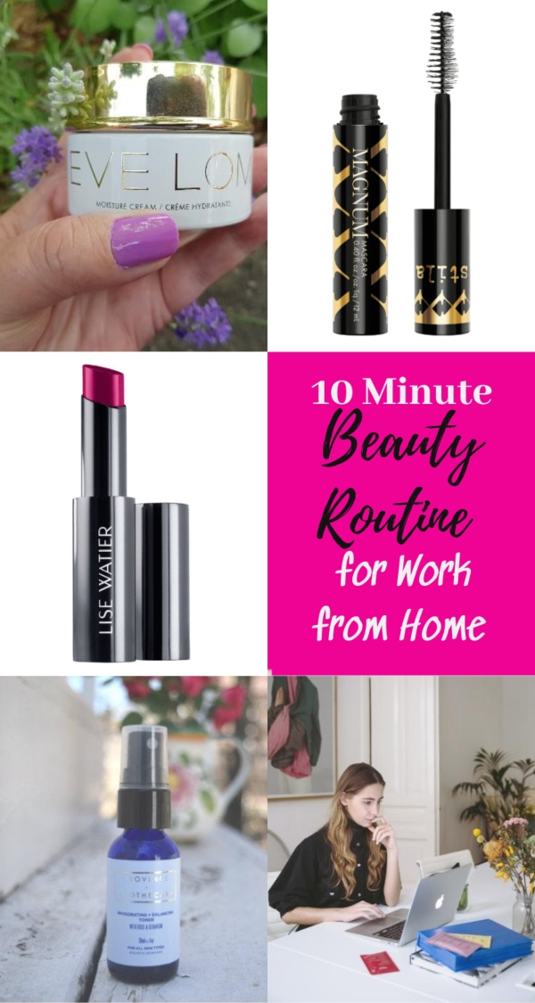 10 Minute Beauty Routine for Work from Home